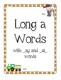Long a Words - with ay and ai Spelling Patterns