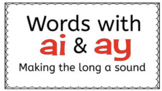 Long a:  ai  ay  Interactive Google Slides Lesson and Practice activities.