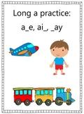 Long a practice - a_e, ay, ai