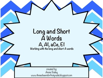 Long and Short A Word Study Sort and Activities (A, aCe, AI & EI)