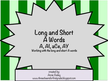 Long and Short A Word Study Sort and Activities (A, aCe, AI and AY)