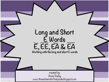 Long and Short E Word Study Sort and Activities (E, EE, EA