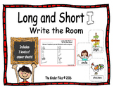 Long and Short I Write the Room- includes 3 levels of answer sheets