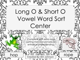 Long and Short O Vowel Word Sort Center Activity