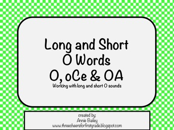 Long and Short O Word Study Sort and Activities (O, oCe, OA)