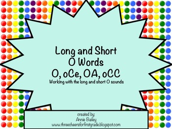 Long and Short O Word Study Sort and Activities (O, oCe, OA & oCC)