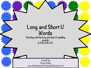 Long and Short U Word Study Sort and Activities (U, EW, UI & OO)