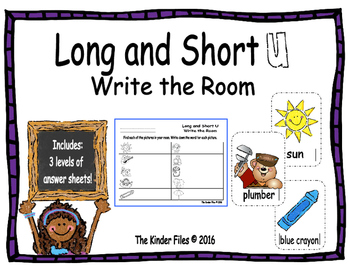 Long and Short U Write the Room- Includes 3 levels of answ