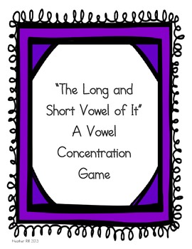Long and Short Vowel Concentration Common Core Aligned
