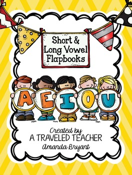Short and Long Vowel Flapbooks