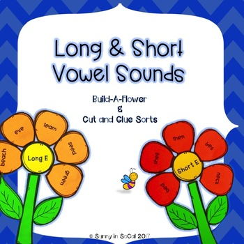 Long and Short Vowel Sort Build a Flower and Cut and Paste