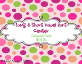 Long and Short Vowel Sort  Literacy Center