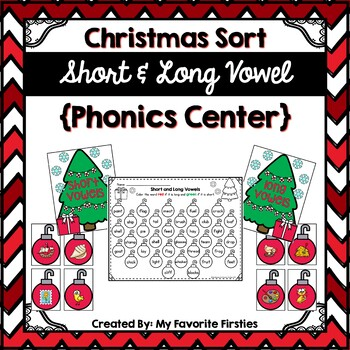 Long and Short Vowel Sorting Center {Christmas Edition}