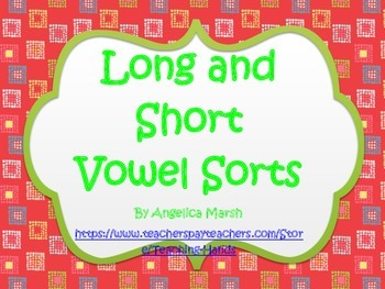 Long and Short Vowel Sorts