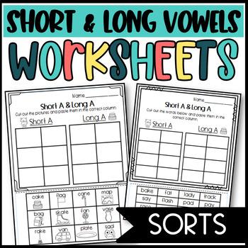 Long and Short Vowel  Sorts and Worksheets: A, E, I, O, U