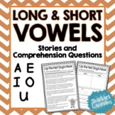 Long and Short Vowel Sounds - A, E, I, O, U Reading Passages and Comprehension