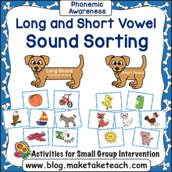Long and Short Vowel Sounds - Picture Sorting