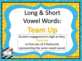 Long and Short Vowel Words:  Team Up