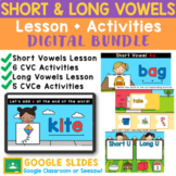 Long and Short Vowel for Google Classroom   Literacy Activities and Lessons