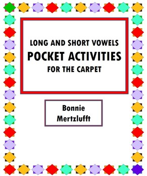Long and Short Vowels Pocket Activities