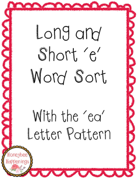Long and Short 'e' Word Sort