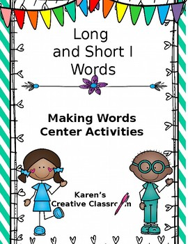 Long and Short i Vowel Center Time Activities
