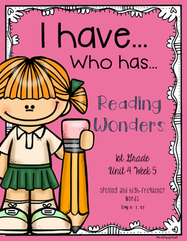Long e Reading Wonders I have, Who has?