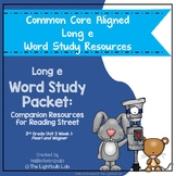 Long e Word Study Packet: (Pearl and Wagner) Reading Stree
