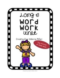 Long e Word Work Unit - Differentiated
