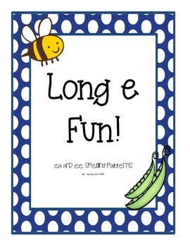 Long e Words with ee and ea Words