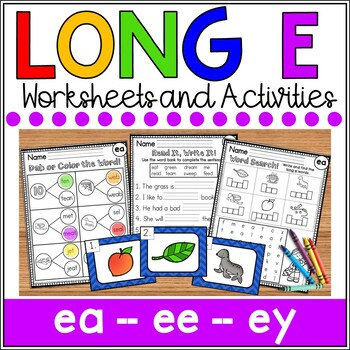 Long e Worksheets (ee, ea, e)