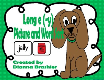 Long e (-y), ey, y Picture and Word Sort Activities