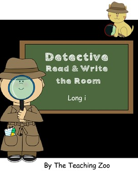 Long i Detective Read & Write the Room {Real & Nonsense!}