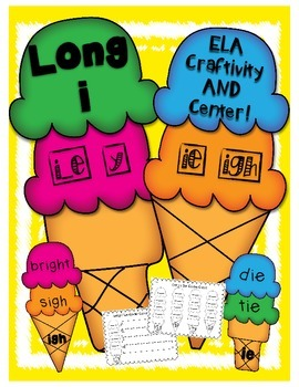 Long i Vowel Sound- ELA Center and 'Craftivity'