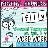 Digital Phonics Activities Long I Vowel Teams Word Work Go