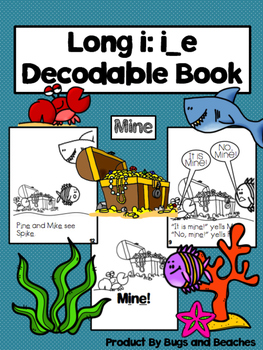 Long i: i_e CVCe Decodable Book