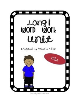 Long i word work unit - Differentiated