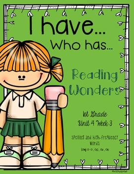 Long o Reading Wonders I have, Who has?