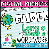 Digital Phonics Activities Long O Silent e Word Work Googl