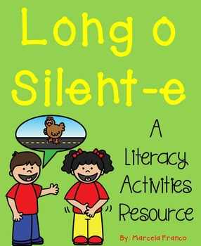 Long o Silent-e Literacy Activities