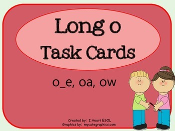 Long o Task Cards or Scoot Game