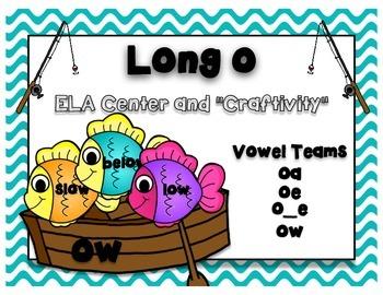 """Long o Vowel Sound- ELA Center and """"Craftivity"""""""