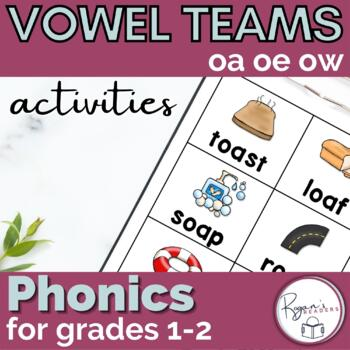 Long o Vowel Teams oa ow oe
