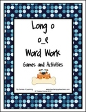 Long o Word Work Games and Activities
