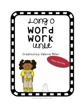 Long o Word Work Unit – Differentiated