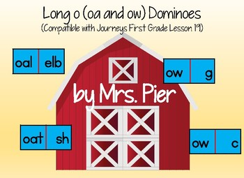Long o (oa and ow) Dominoes (Compatible with Journeys First Grade Lesson 19)