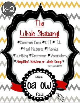 Long o  oa and ow: Writing, Grammar, Word Work,