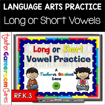 Long or Short Vowel Practice Powerpoint Game