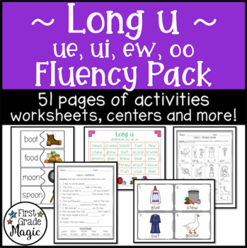 Long U Fluency Pack Ue Ew Ui And Oo By First Grade Magic Tpt