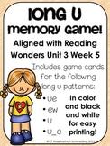Long u Memory Game---Aligned with Reading Wonders Unit 3 Week 5